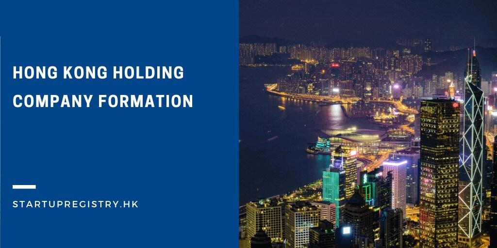 Hong Kong Holding Company Formation