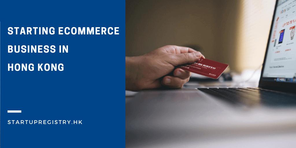 Start ecommerce business in hong kong