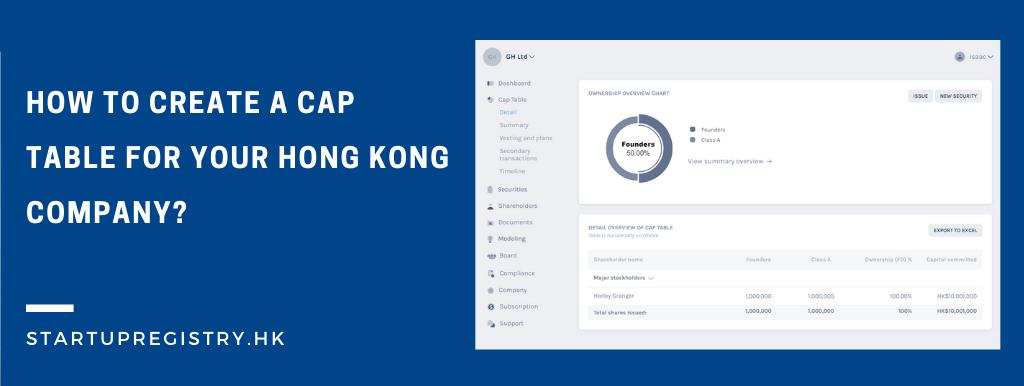 create cap table for Hong Kong company