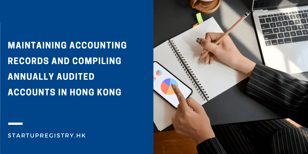 Accounting Records and Audited Accounts in Hong Kong